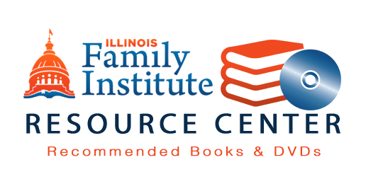 Illinois Family Institute Resources